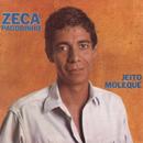 Jeito Moleque/Zeca Pagodinho