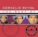 The Best Of - Ultimate Collection/Cornelio Reyna