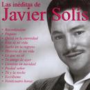 Las Ineditas De Javier Solis/Javier Solís