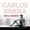 Voy a Amarte/Carlos Rivera