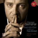 Schubert: Abendbilder/Christian Gerhaher
