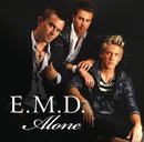 Alone/E.M.D.