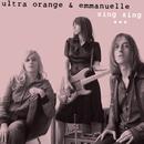 Sing Sing/Ultra Orange & Emmanuelle