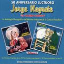 """50 Aniversario Luctuoso - Jorge Negrete """"El Charro Cantor"""" Vol. 1/Jorge Negrete"""