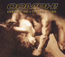 The Power Of Love / Gekreuzigt 2006/Oomph!