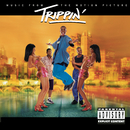 Trippin' Music From The Motion Picture/Trippin' (Motion Picture Soundtrack)