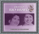 Tesoros De Coleccion - Dueto Rio Bravo/Dueto Río Bravo