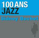 100 ans de jazz/Sidney Bechet