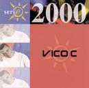 Serie 2000/Vico C