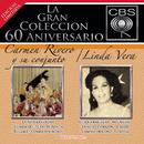La Gran Coleccion Del 60 Aniversario CBS - Carmen Rivero Y Su Conjunto / Linda Vera/Carmen Rivero Y Su Conjunto / Linda Vera