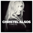 Come On/Christel Alsos