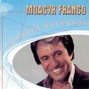Grandes Sucessos - Moacyr Franco/Moacyr Franco