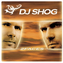 2Faces/DJ Shog