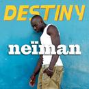 Destiny/Neïman