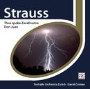 Strauss: Thus spoke Zarathustra; Don Juan/David Zinman & The Tonhalle Orchestra Zurich