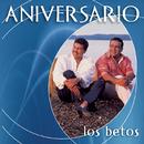 Colección Aniversario/Los Betos
