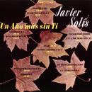 Un Año Mas Sin Ti/Javier Solís