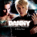 If Only You/Danny feat.Therese