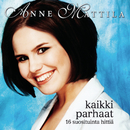 Kaikki parhaat/Anne Mattila