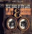 Folk Songs Of Our Land/Flatt & Scruggs