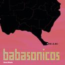 Miami/Babasónicos