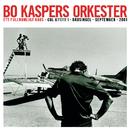 Ett fullkomligt kaos/Bo Kaspers Orkester