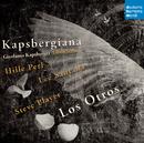 Kapsbergiana/Los Otros