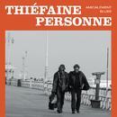 Amicalement blues/Hubert Félix Thiefaine & Paul Personne