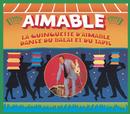 La guinguette d'Aimable/ Danse du balai et du tapis/Aimable