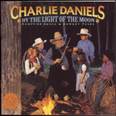 By the Light of the Moon - Campfire Songs & Cowboy Tunes/Charlie Daniels