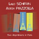 Two Argentinians In Paris/Lalo Schiffrin & Astor Piazzola