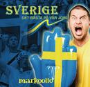 Sverige, det bästa på vår jord/Markoolio
