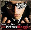 Deprimomaggio/Frankie HI-NRG MC