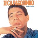 Mania da Gente/Zeca Pagodinho