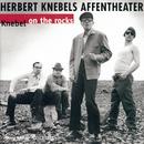 Knebel On The Rocks (Special Edition)/Herbert Knebels Affentheater