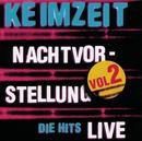 Nachtvorstellung - Die Hits Live Vol. 2/Keimzeit