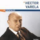 Los Esenciales/Héctor Varela