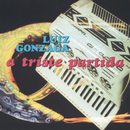 A Triste Partida/Luiz Gonzaga