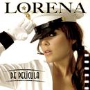 De Pelicula/Lorena