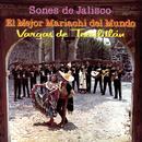Sones De Jalisco Con El Mejor Mariachi Del Mundo/Mariachi Vargas de Tecalitlán