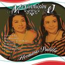 Mexicanisimo/Las Hermanas Padilla