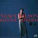 Keep You Satisfied/Nancy Wilson