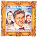 Un Marco Para Dos Idolos Pedro Infante Y Javier Solis/Marco Antonio Muñíz