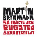Så Hørte Jeg Rugsted og Kreutzfeldt/Martin Brygmann