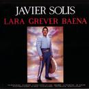 Lara-Grever-Baena/Javier Solís