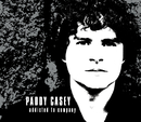 Addicted to Company/Paddy Casey