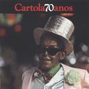 Cartola 70 Anos/Cartola