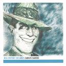 Carlos Gardel - RCA Victor 100 Años/Carlos Gardel
