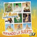 Rifando la Suerte/Los Razos De Sacramento Y Reynaldo