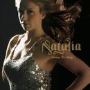 Gone To Stay/Natalia